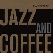 Blue Note 101: Jazz And Coffee Songs