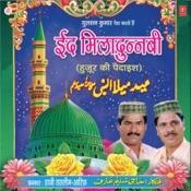 Id Miladunnabi (Huzoor Ki Paidaish) Songs