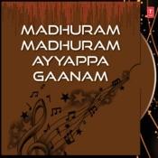Madhuram Madhuram Ayyappa Gaanam Songs