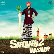 Sardaarji 2 Mashup Songs