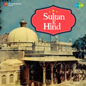 Sultan-e-hind Songs