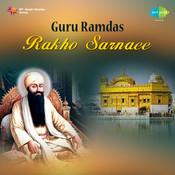 Guru Ramdas Rakho Sarnaee Songs
