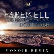 Farewell (The Night Is Fading) (Monoir Remix) Songs