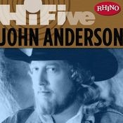 Rhino Hi-Five: John Anderson Songs