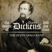 Music of Charles Dickens and His Time Songs