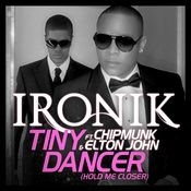 Tiny Dancer [Hold Me Closer] (feat. Chipmunk and Elton John) [Fraser T Smith Remix] (T Mobile DMD) Songs