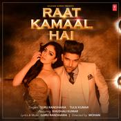 Raat Kamaal Hai Songs
