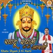 Khatu Shyam Ji Ki Aarti Songs