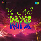 Ya Ali (dance Mix) Songs