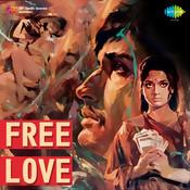 Free Love Songs