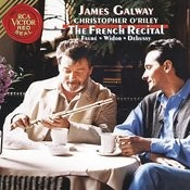 James Galway And Christopher O' Riley - The French Recital Songs