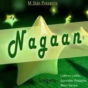 Nagaan Songs