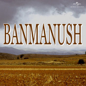 Banmanush Songs