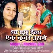 Is Tarah Dekha Ek Nazar Usne Song