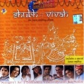Shubh Vivah The Finest Wedding Album Songs