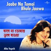 Jaabe Na Tomai Bhule Jaowa Songs