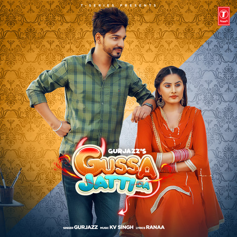 Gussa Jatti Da MP3 Song Download- Gussa Jatti Da Gussa Jatti Da Punjabi Song  by Gurjazz on Gaana.com