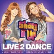 Shake It Up: Live 2 Dance Songs
