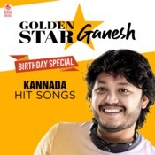 Golden Star Ganesh Birthday Special Kannada Hit Songs Songs