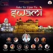 Jiske Sir Upar Tu Swami Song
