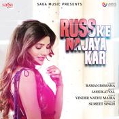 Russ Ke Na Jaya Kar Song