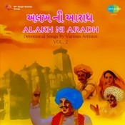 Alakh Ni Aradh Vol 1 Songs
