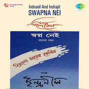 Indranil And Indrajit - Swapna Nei Songs