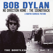 No Direction Home: Bootleg Volume 7 (Movie Soundtrack) Songs