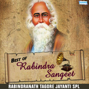 Best of Rabindra Sangeet - Rabindranath Tagore Jayanti Spl Songs