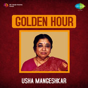 Golden Hour Usha Mangeshkar Songs