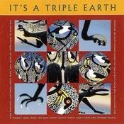 It's A Triple Earth Songs