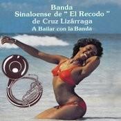 A Bailar Con La Banda Songs