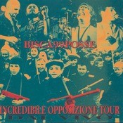 Incredible Opposizione Tour Songs