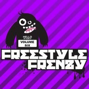 Essential Media Group presents: Freestyle Frenzy, Vol.6 Songs