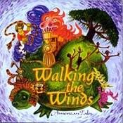 Walking The Winds Songs