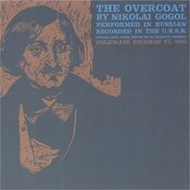 The Overcoat: By Nikolai Gogol - Performed In Russian Songs
