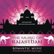 The Music Of Rajasthan - Romantic Music Songs