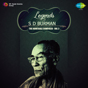 Legends S D Burman The Ageless All Rounder Volume 2 Songs