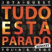 Tudo Est Parado (Remixes) Songs