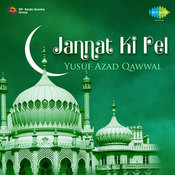 Yusuf Azad Qawwal - Jannat Ki Rel Songs
