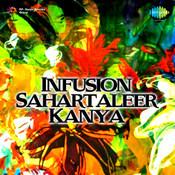 Infusion - Sahartaleer Kanya Songs