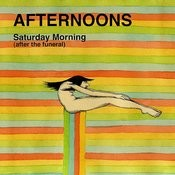 Saturday Morning (After The Funeral) Songs