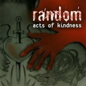 Act Of Kindness Songs
