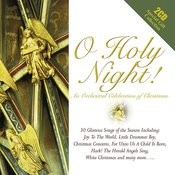 O Holy Night - An Orchestral Christmas Collection Songs