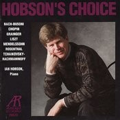 Hobson's Choice - Ian Hobson Performs Bach, Mendelssohn, Chopin, et al. Songs