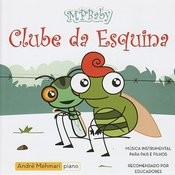 MPBaby - Clube Da Esquina Songs