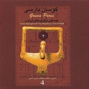 Gosan Parsi 4: Some Examples Of The Melodious Tale In Iran Songs