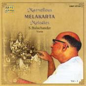 Marvellous Melakarta Melodies Vol 1 Songs