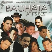 Bachata At It's Best Songs