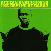African Underground - Depths Of Dakar Songs